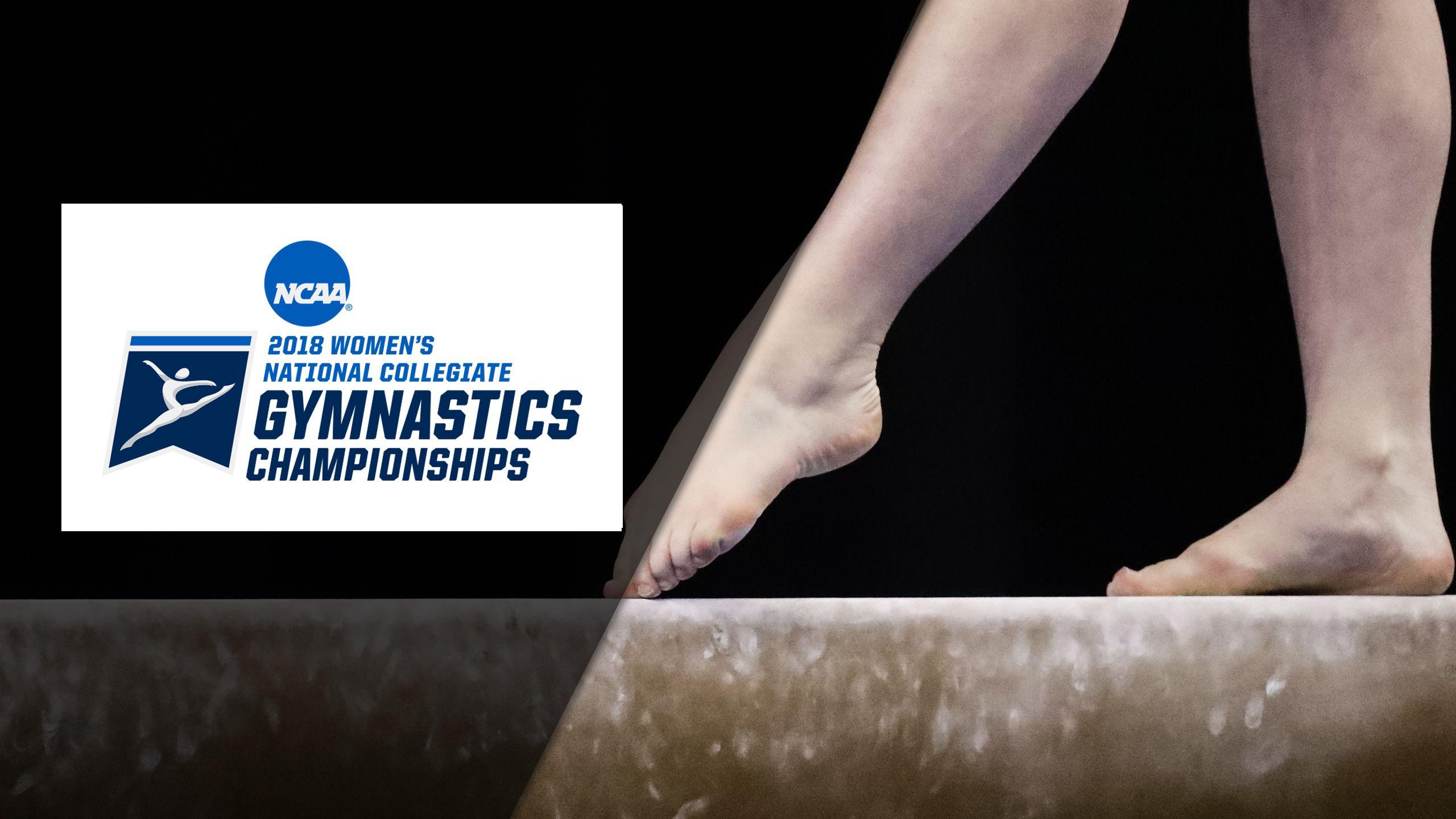 Balance Beam Cam - 2018 NCAA Women's Gymnastics Championships (Semifinal #1)