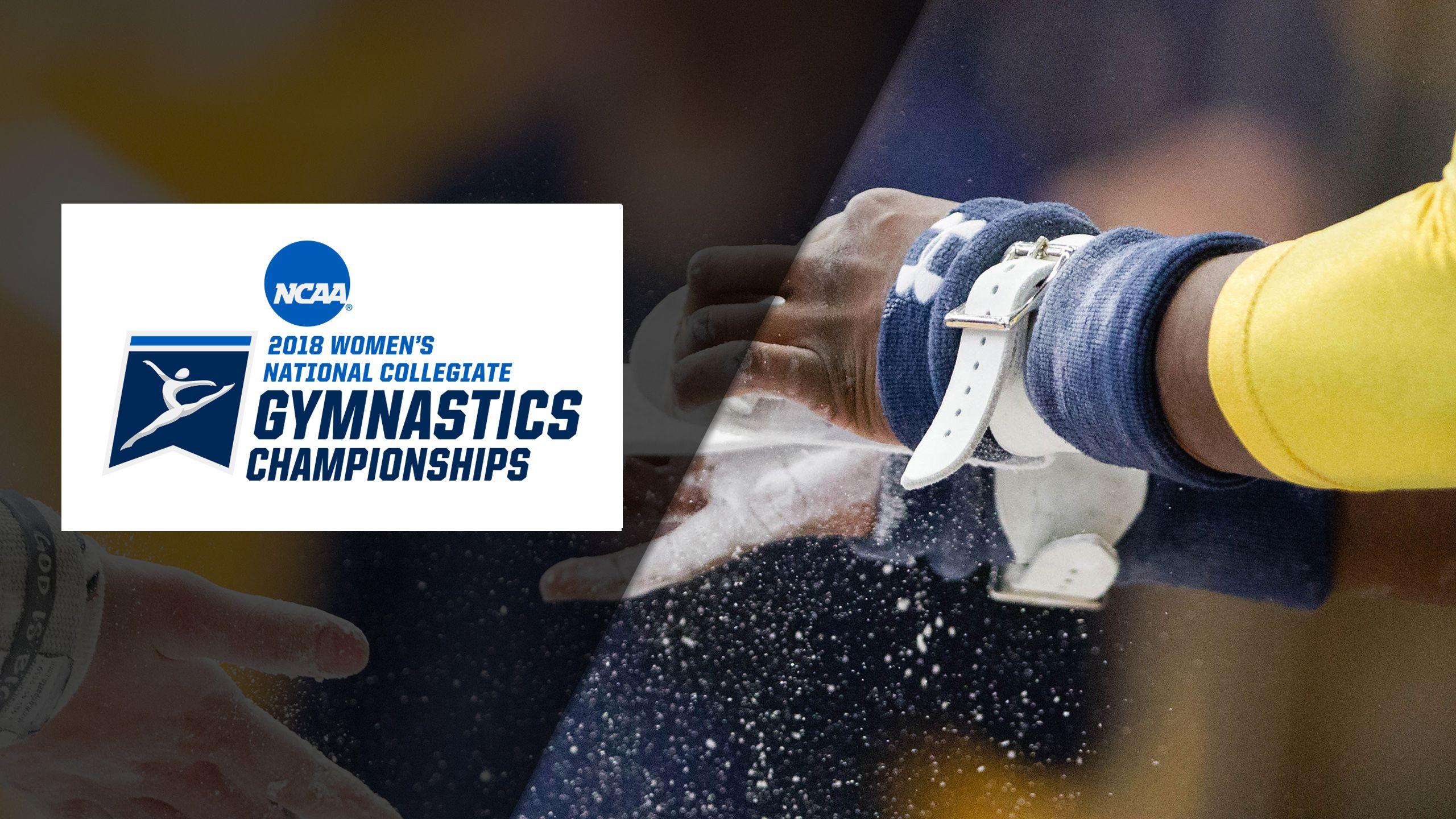 NCAA Women's Gymnastics Championships (Semifinal #1)