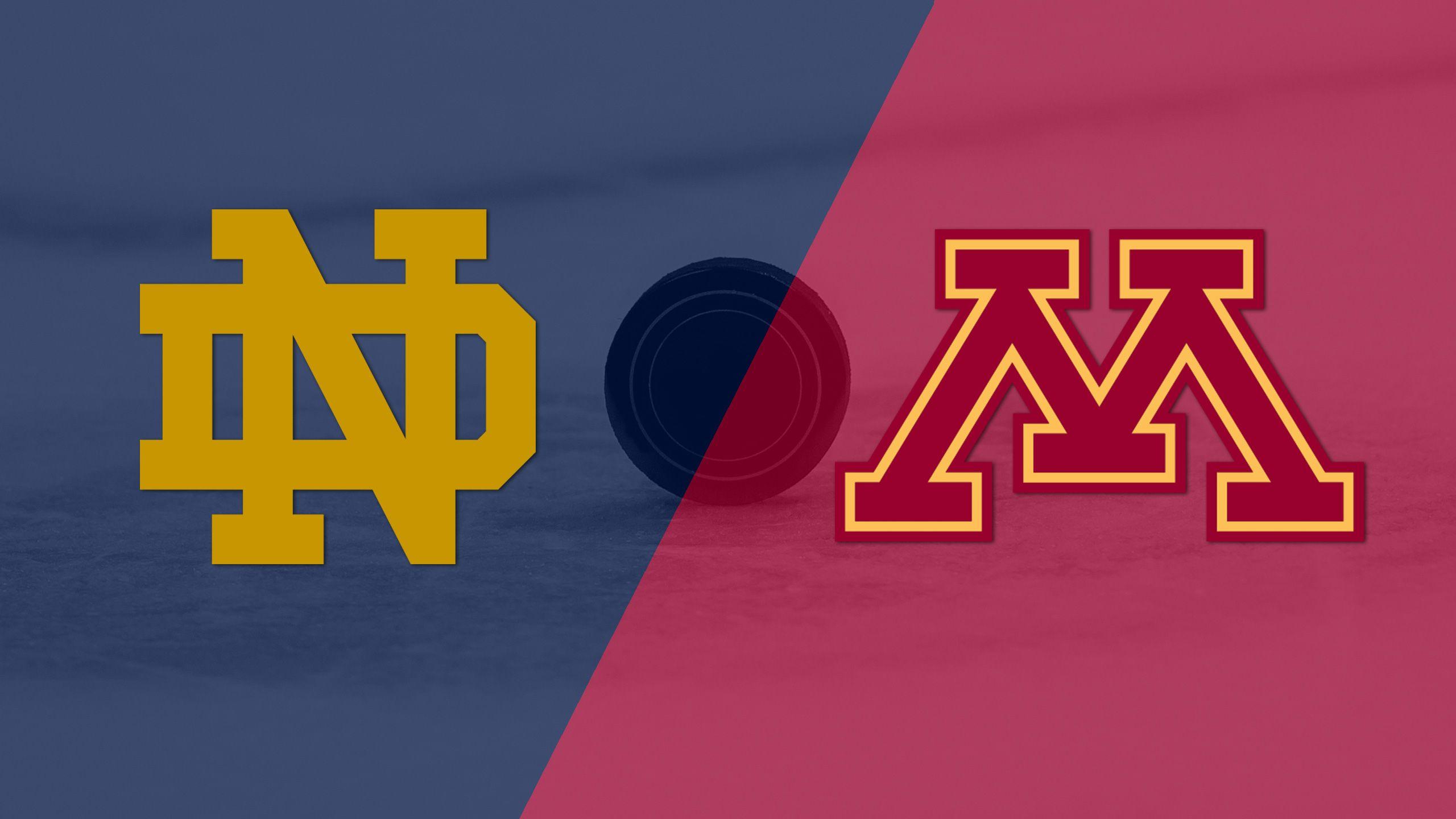 #1 Notre Dame vs. #14 Minnesota (M Hockey)