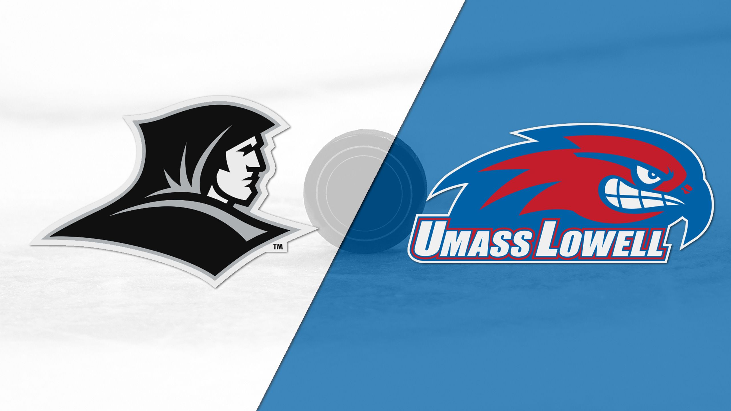 #8 Providence vs. UMass Lowell (M Hockey)