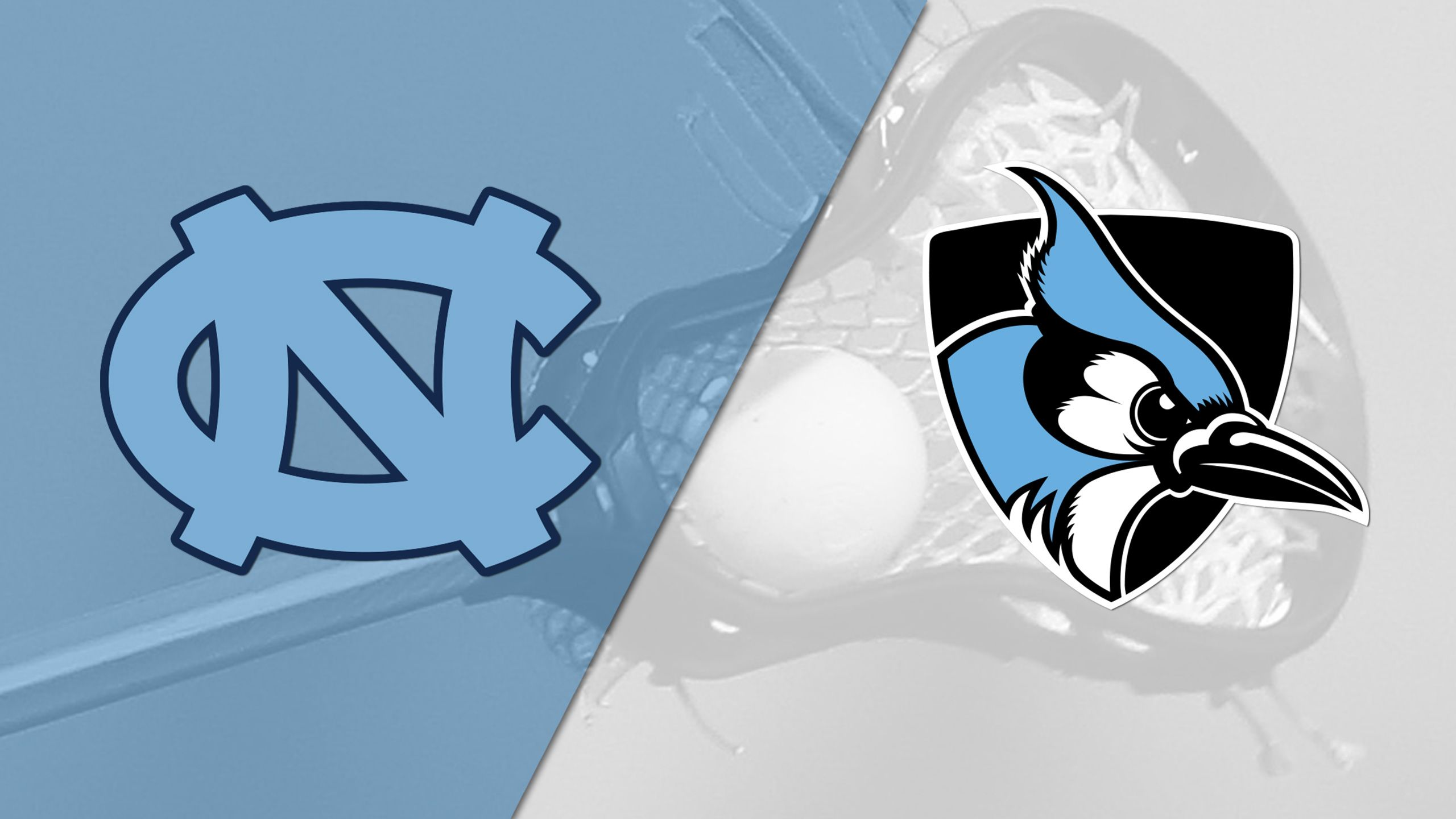 #12 North Carolina vs. #14 Johns Hopkins (M Lacrosse)