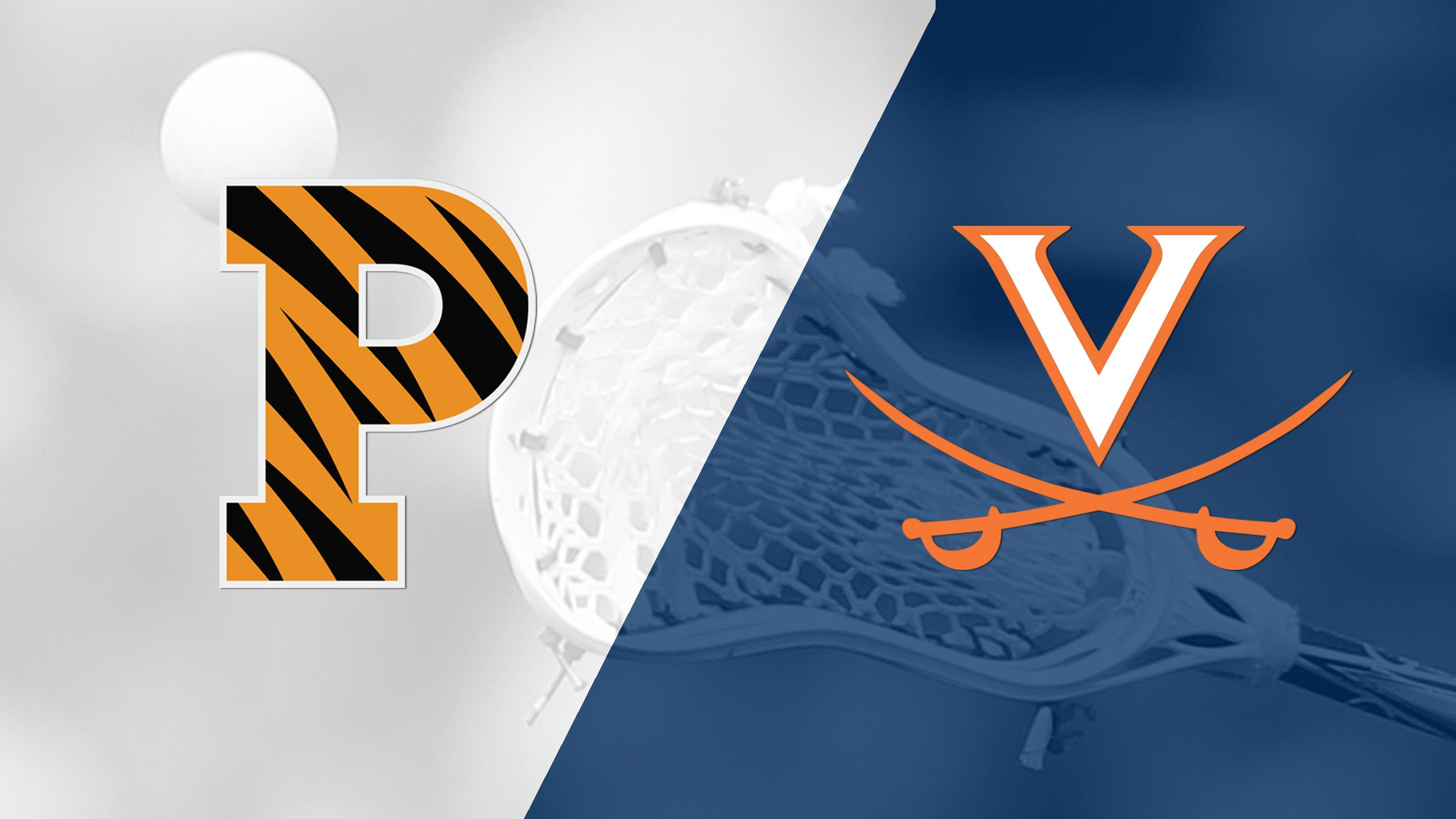 #18 Princeton vs. #6 Virginia (M Lacrosse)