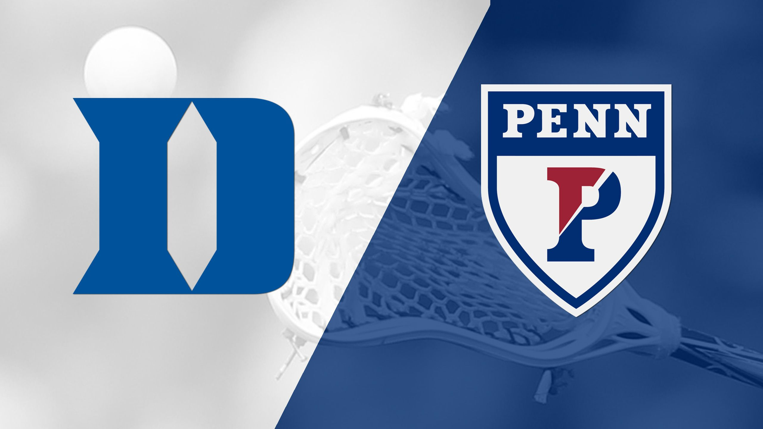 #1 Duke vs. Pennsylvania (M Lacrosse)