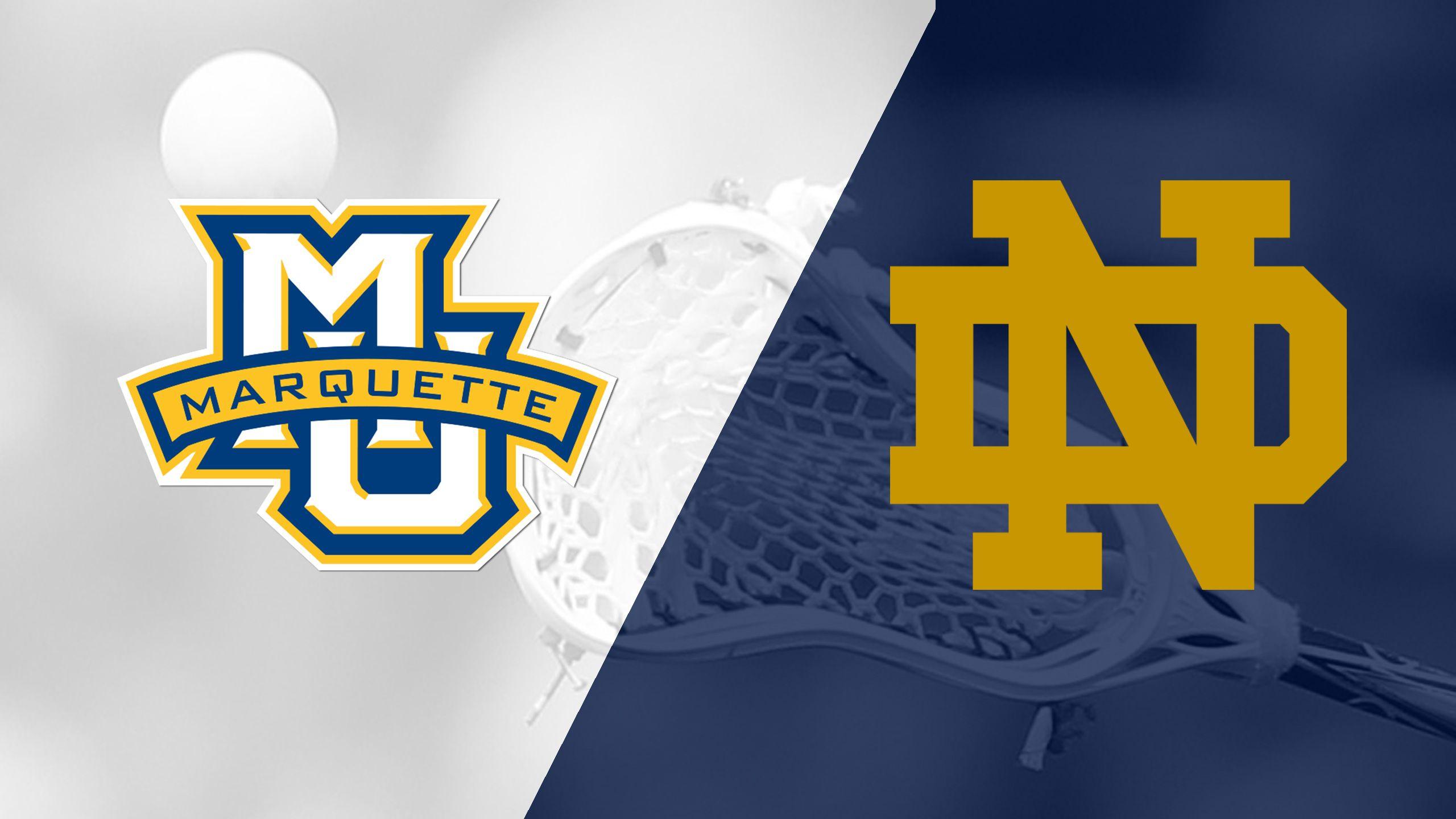Marquette vs. Notre Dame (W Lacrosse)