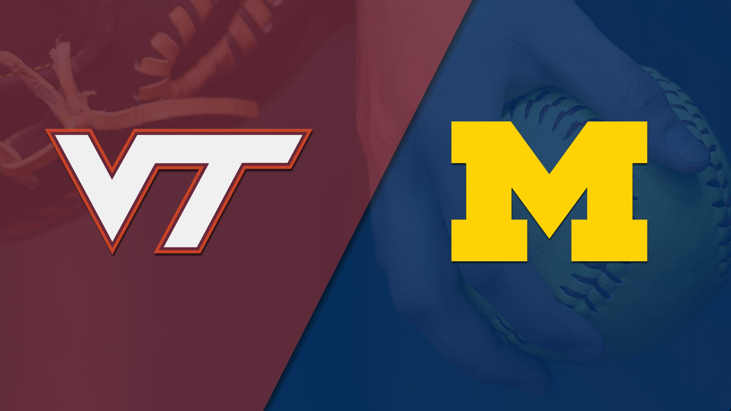 Virginia Tech vs. #20 Michigan (Softball) (re-air)