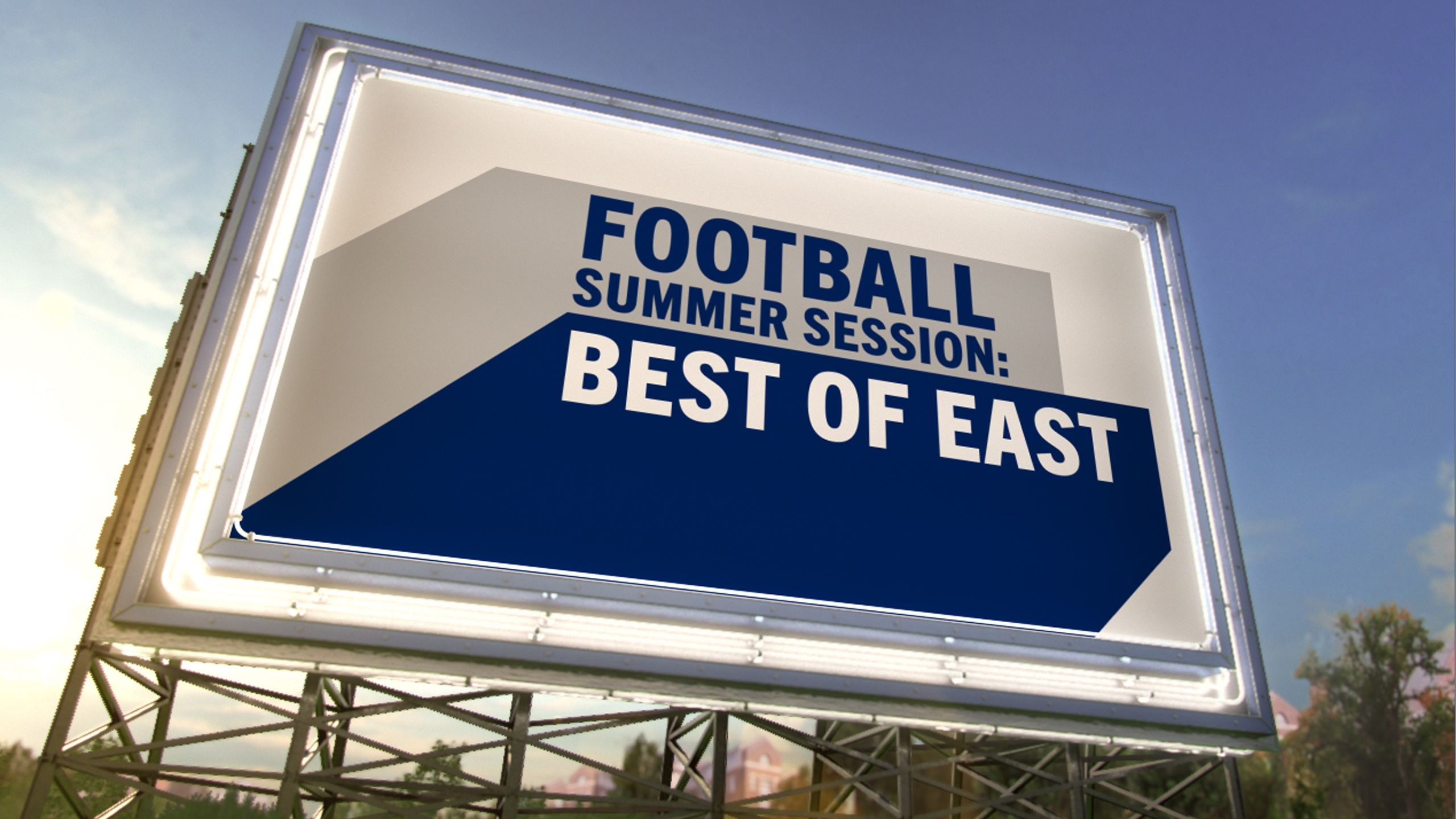 Football Summer Session: East Recap