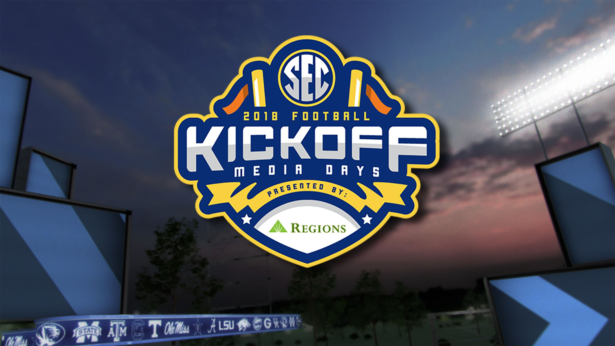 SEC Now: 2018 SEC Kickoff Presented by Regions Bank