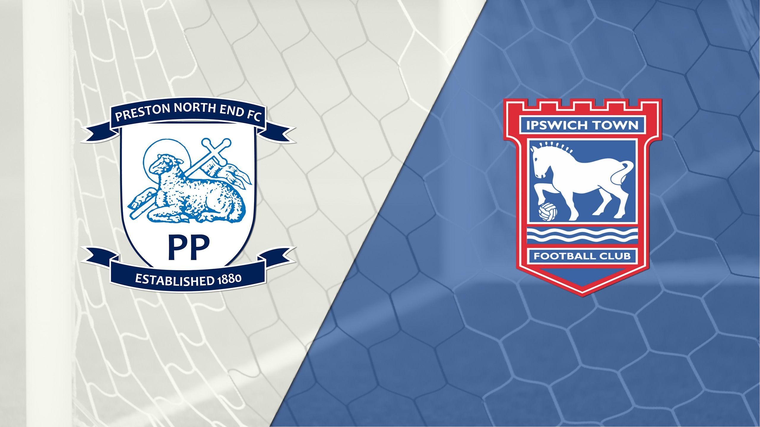 Preston North End vs. Ipswich Town (English League Championship)