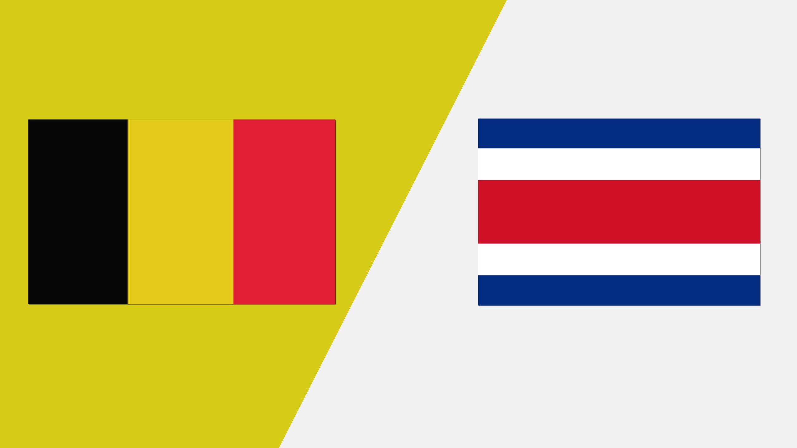 Belgium vs. Costa Rica (International Friendly)
