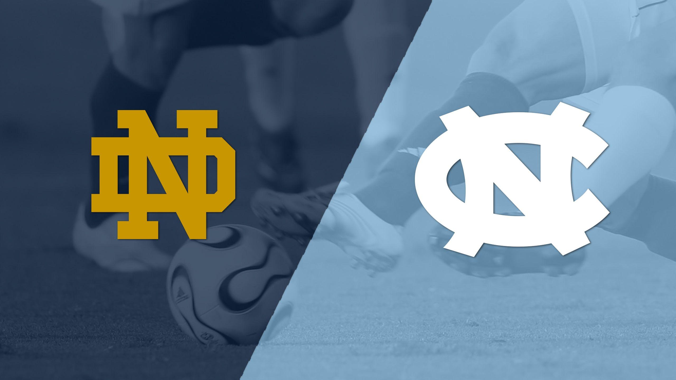 #16 Notre Dame vs. #3 North Carolina (M Soccer)
