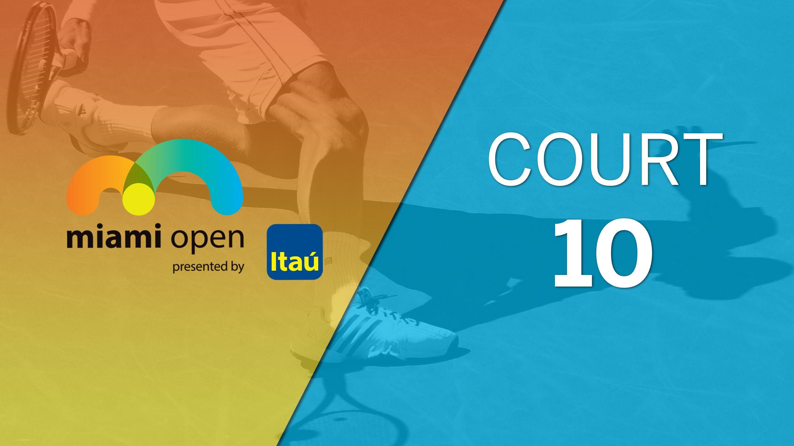 Miami Open - Court 10 (Doubles)