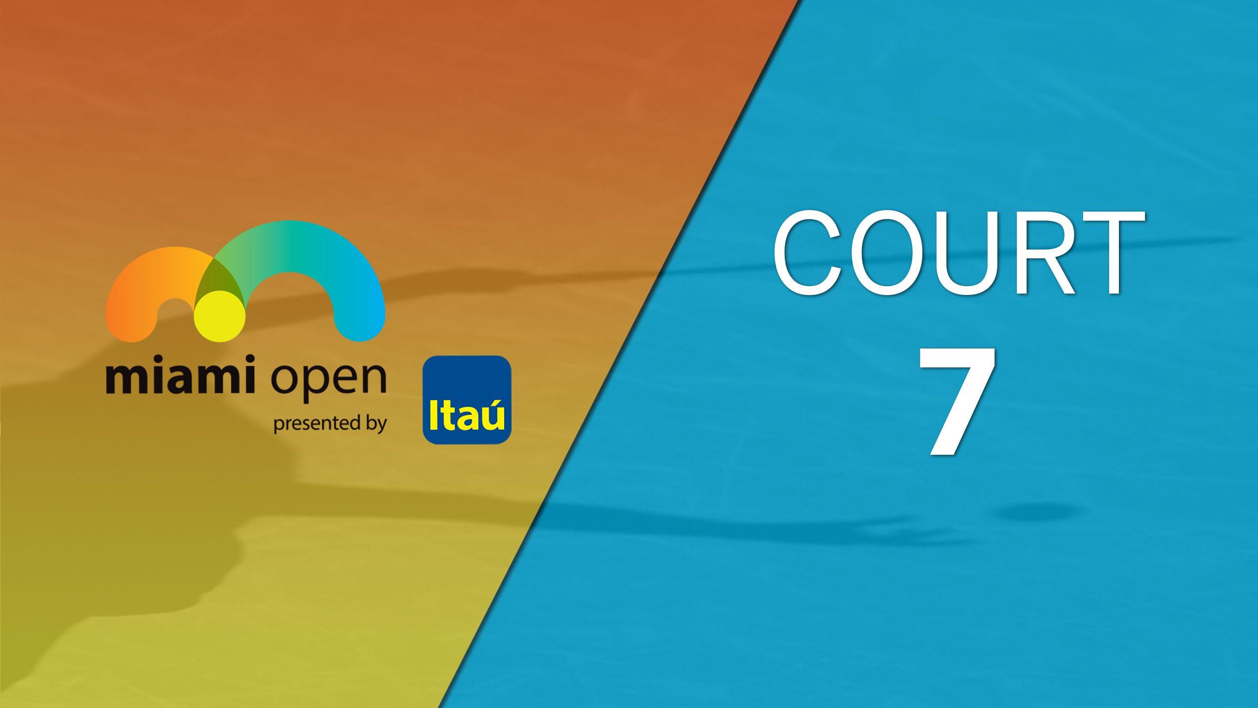 Miami Open - Court 7 (Second Round)