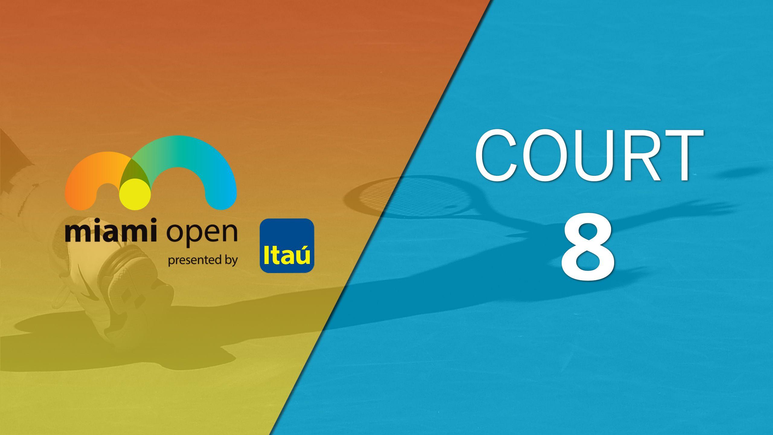 Miami Open - Court 8 (Doubles)