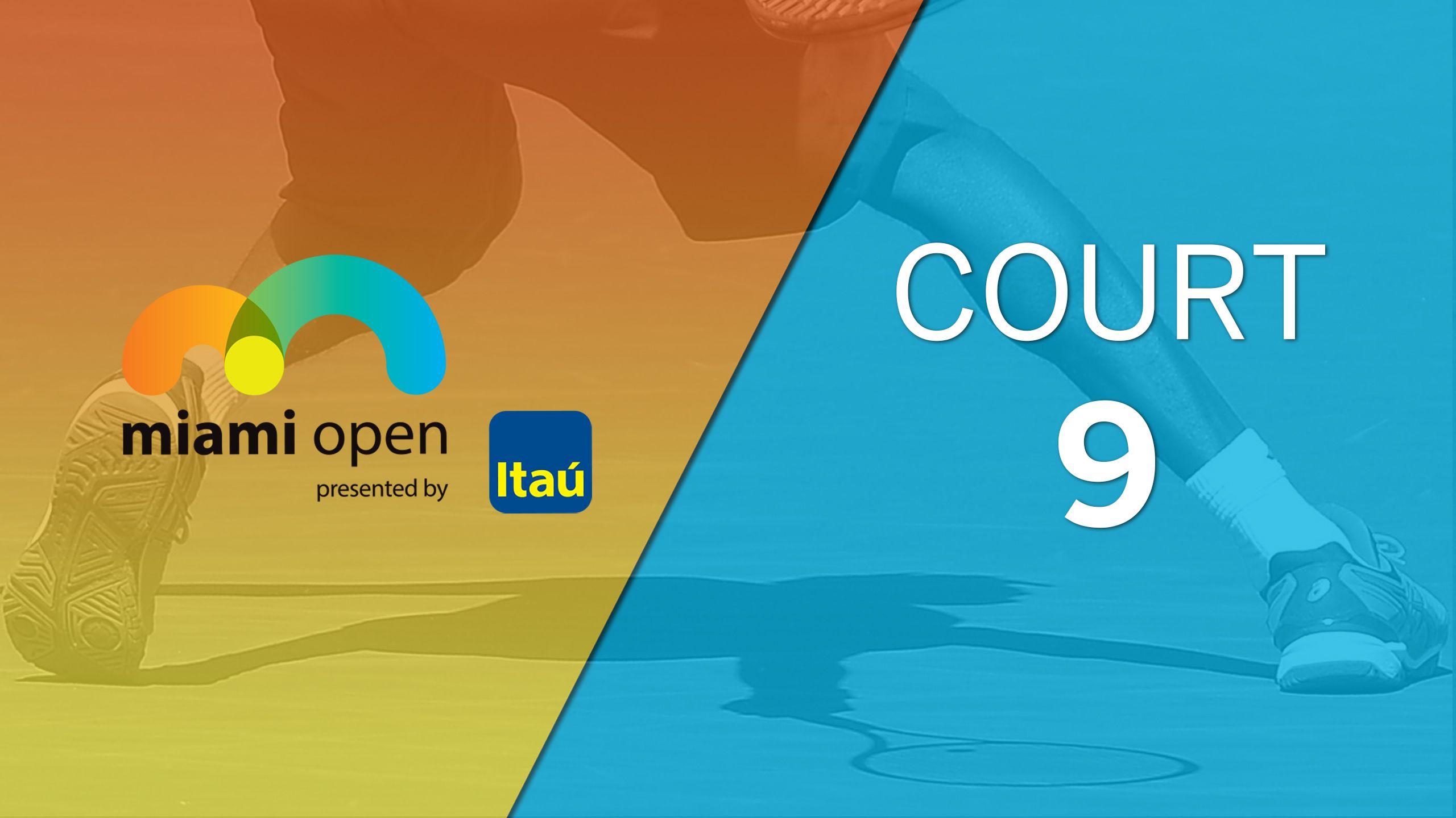 Miami Open - Court 9 (Doubles)