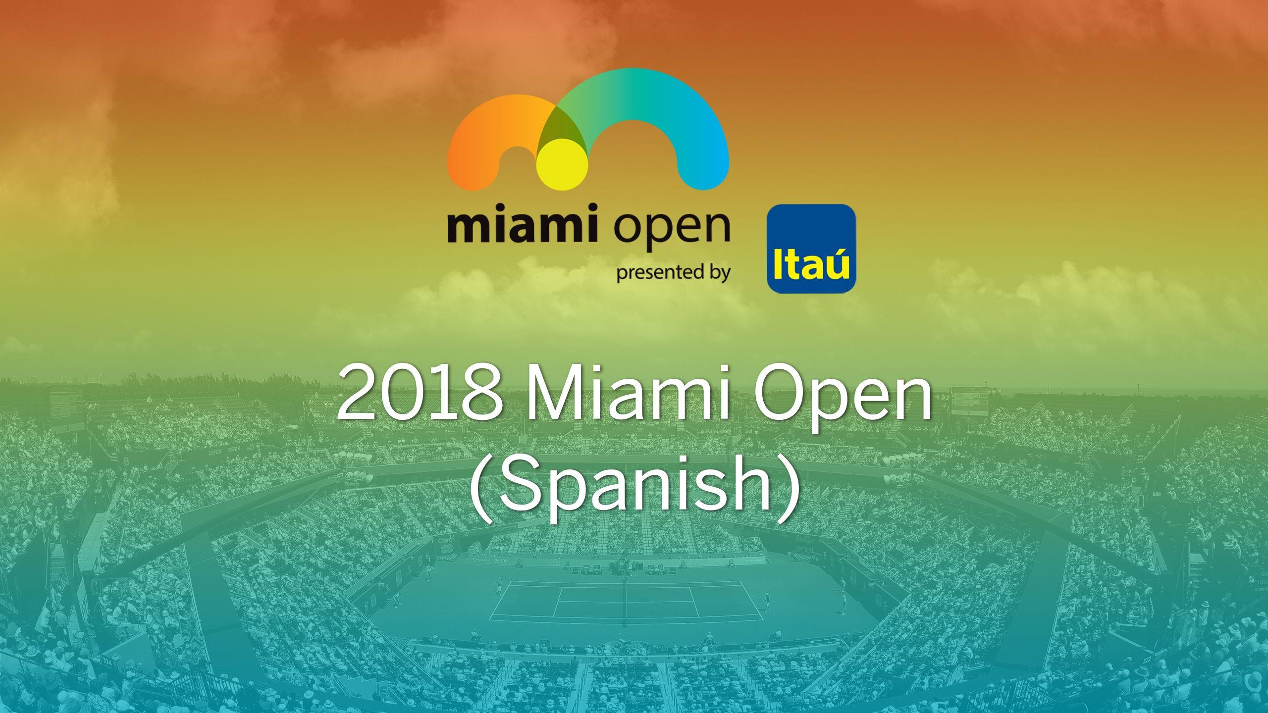 In Spanish - Miami Open (Second Round)