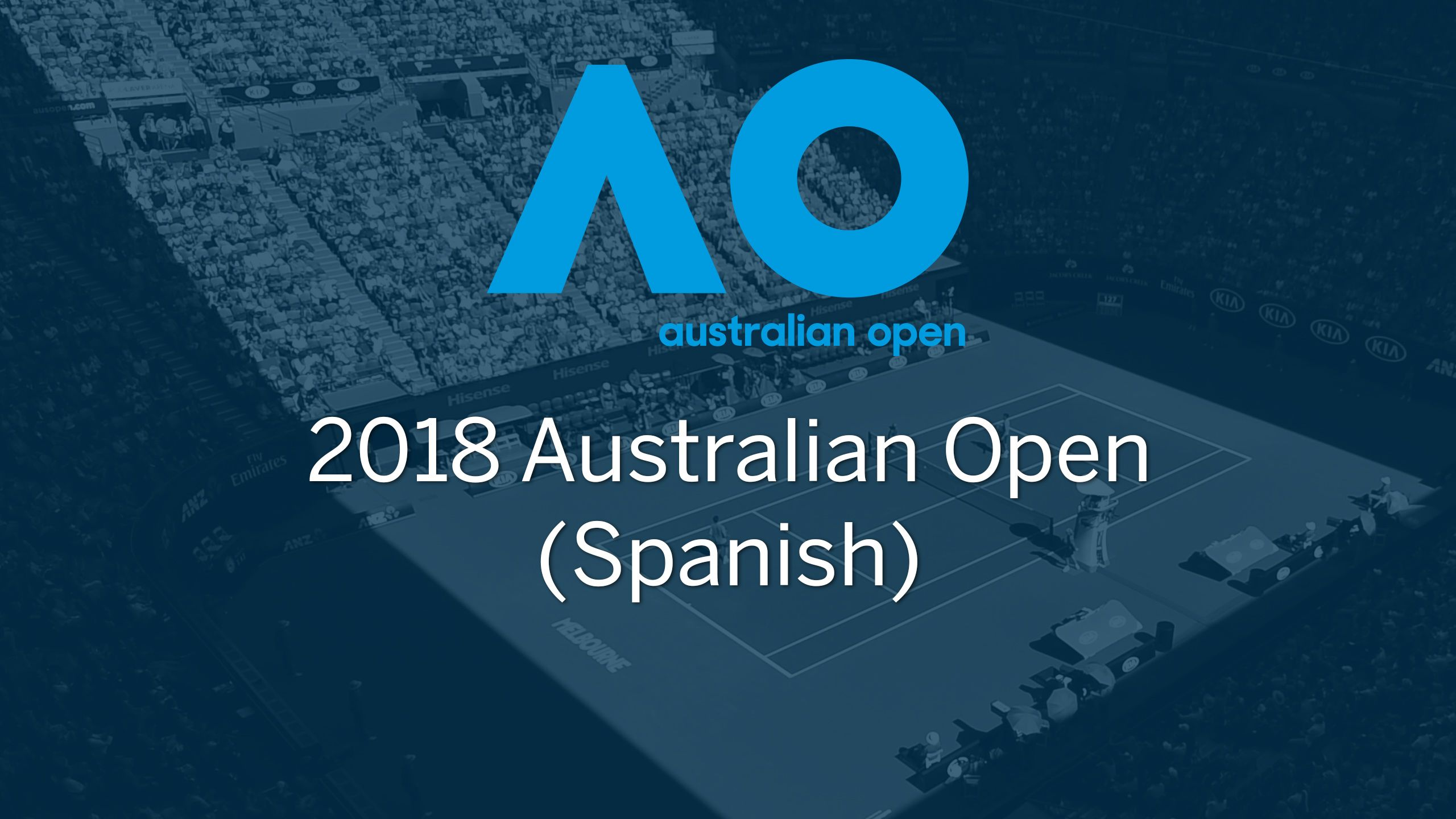 2018 Australian Open (Spanish-language)