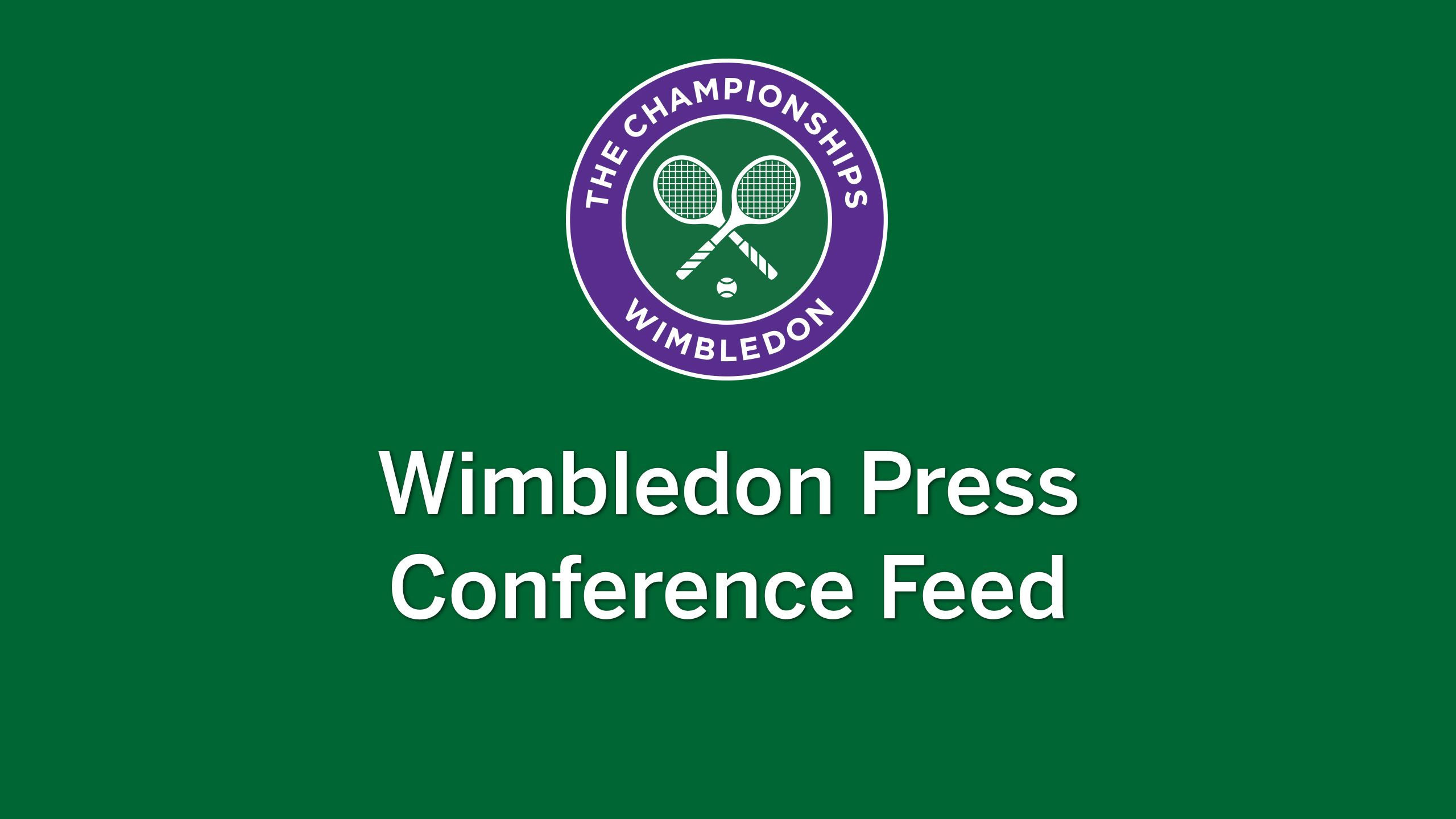 Wimbledon Press Conferences - Feed 1