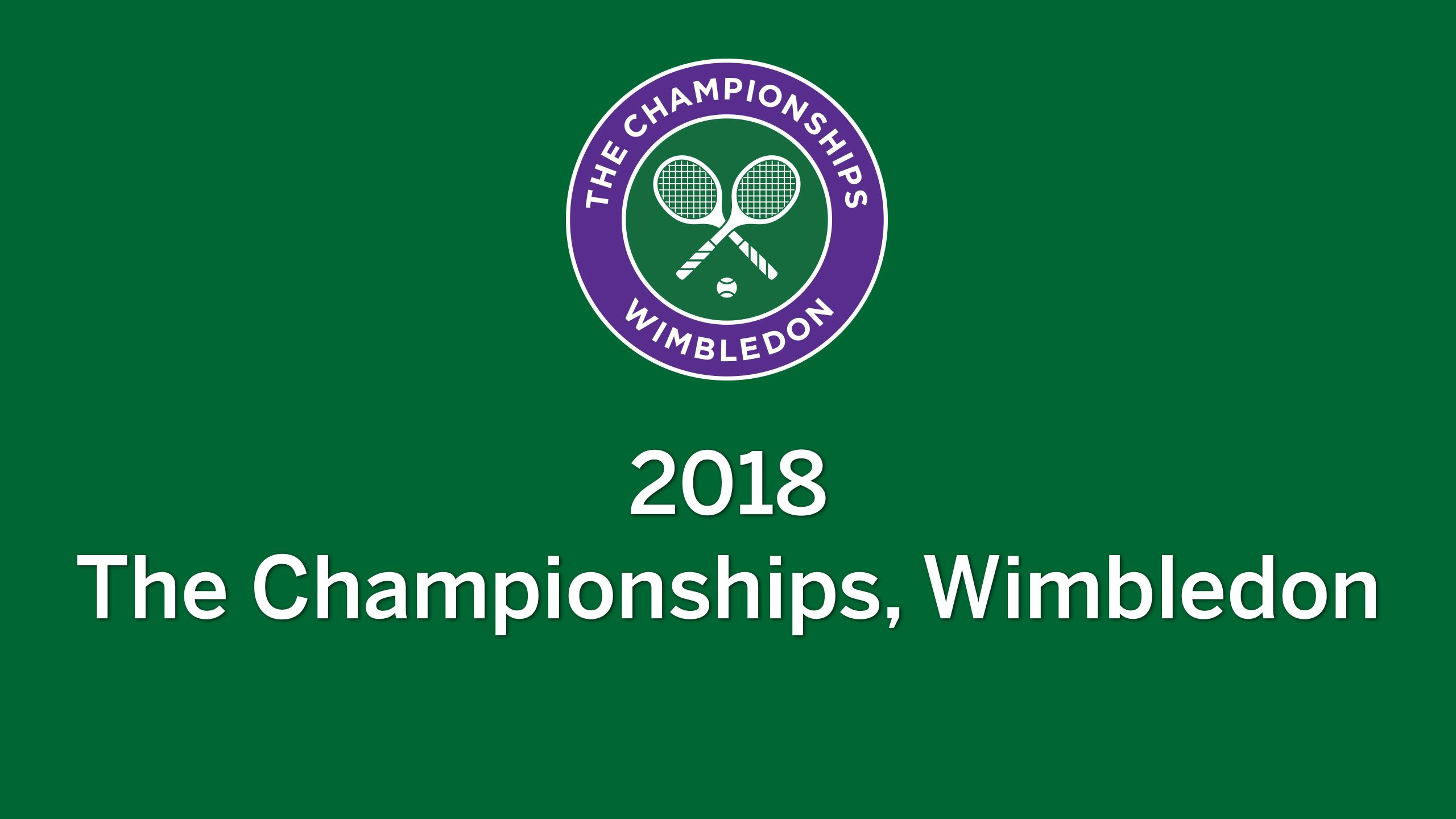 The Championships, Wimbledon 2018 (Round of 16: No. 1 Court & Outer Courts)