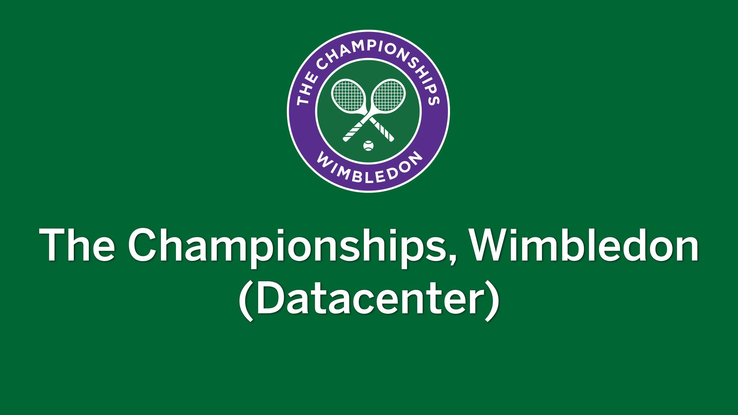 Wimbledon Datacenter (Ladies' Championship)