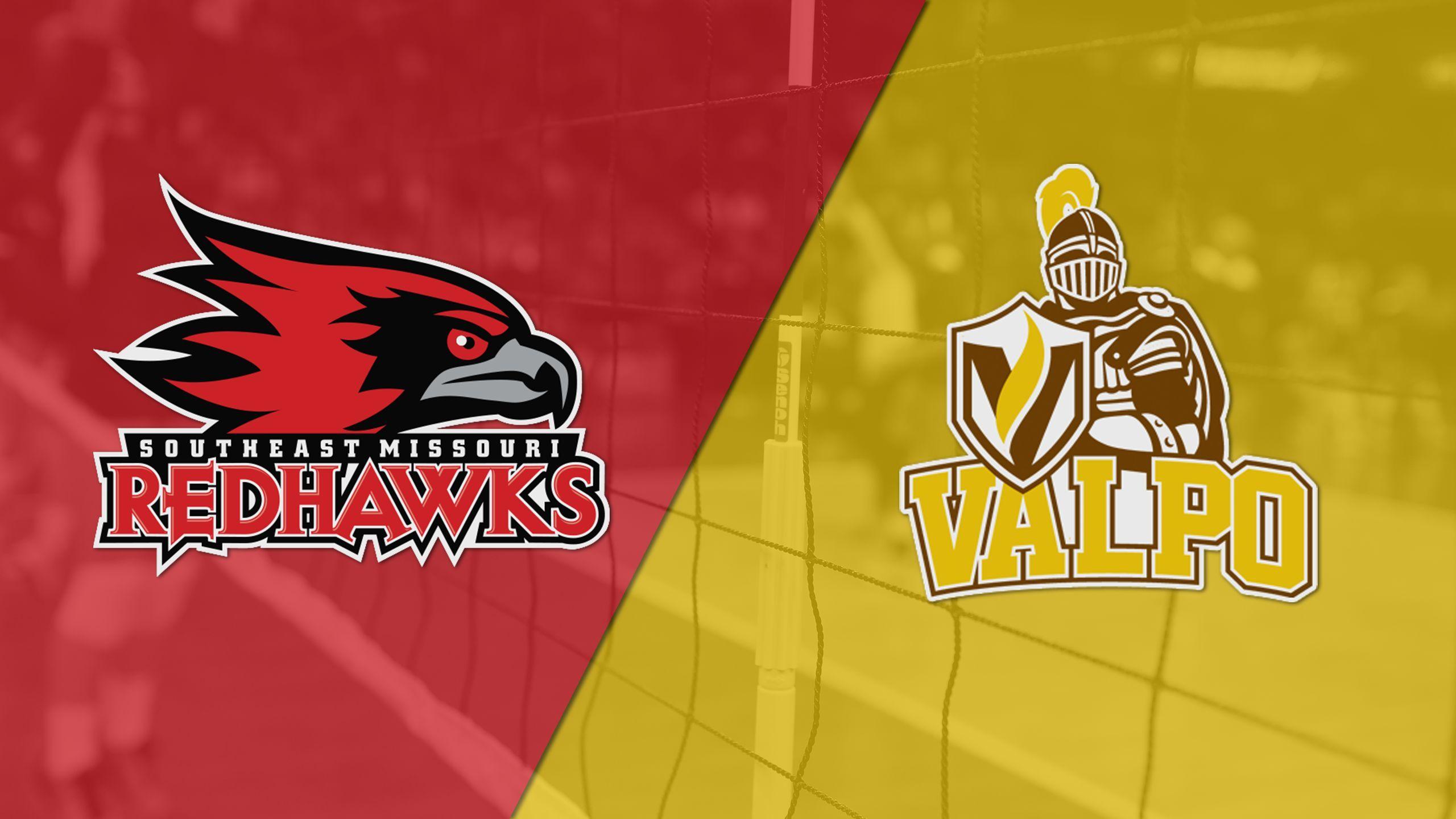 Southeast Missouri State vs. Valparaiso (W Volleyball)