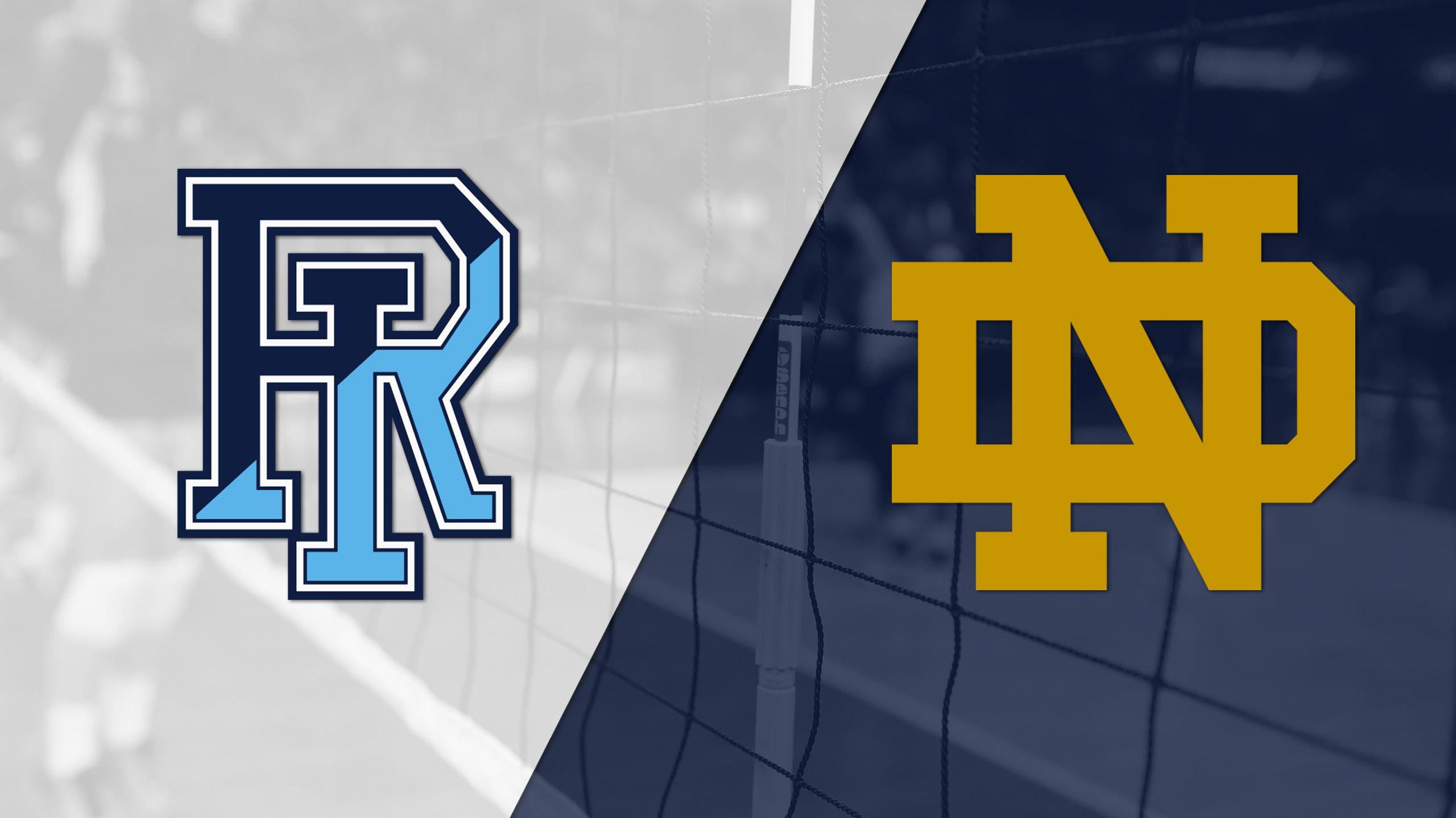 Rhode Island vs. Notre Dame (W Volleyball)