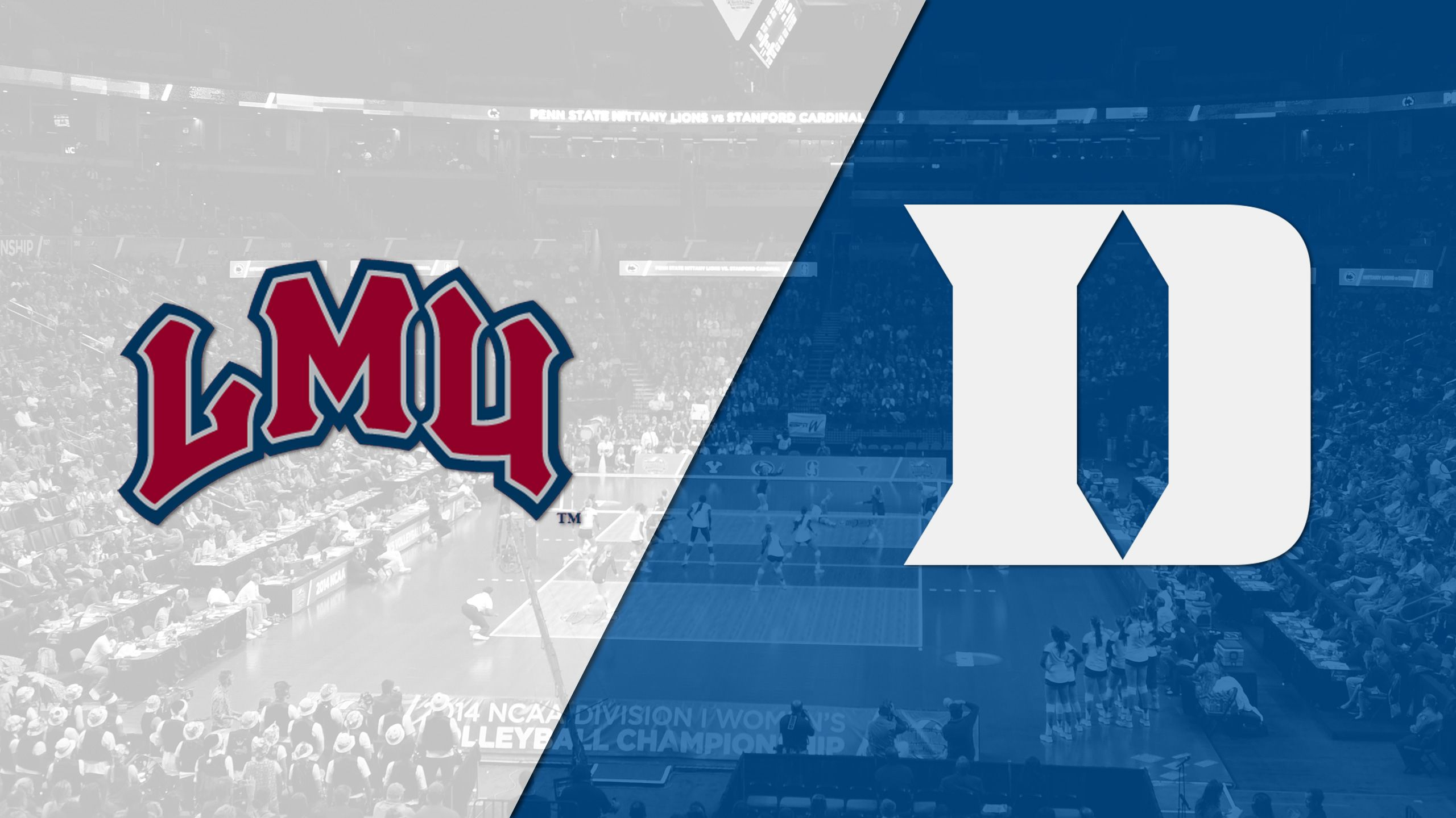 Loyola Marymount vs. Duke (W Volleyball)