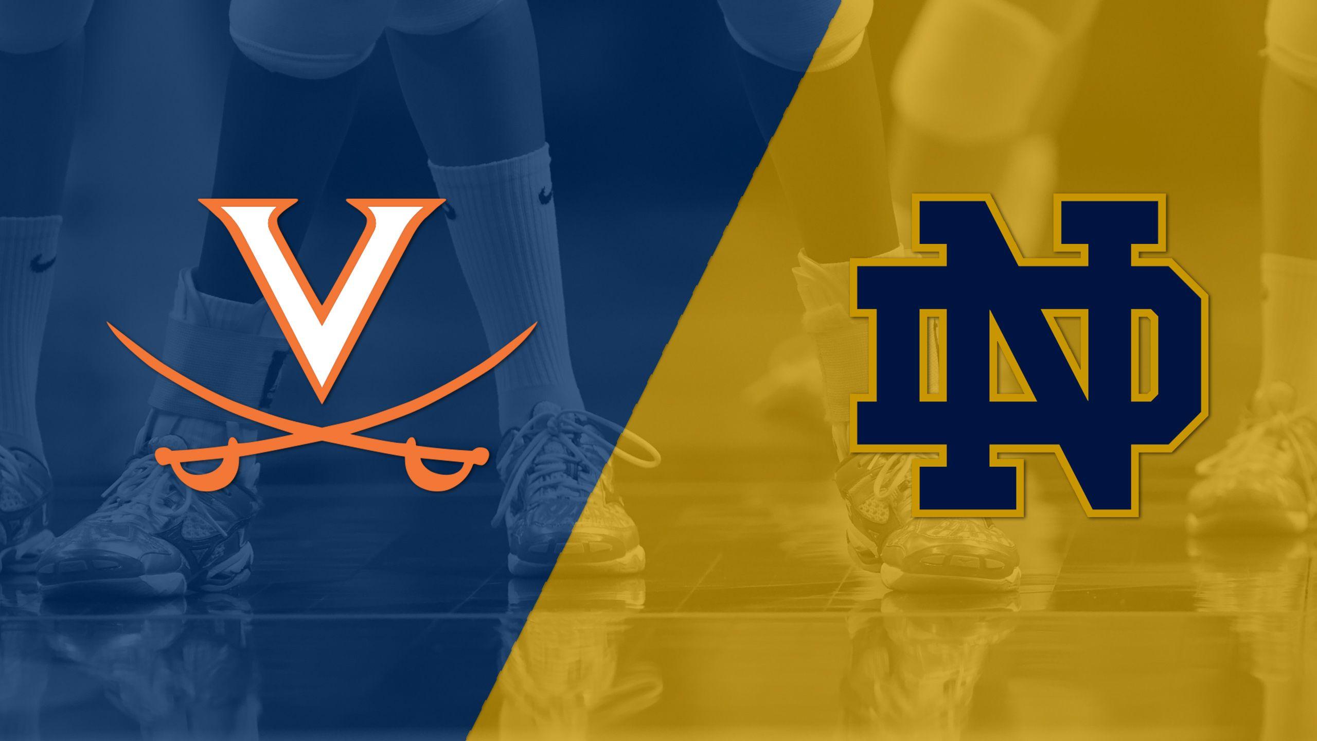 Virginia vs. Notre Dame (W Volleyball)