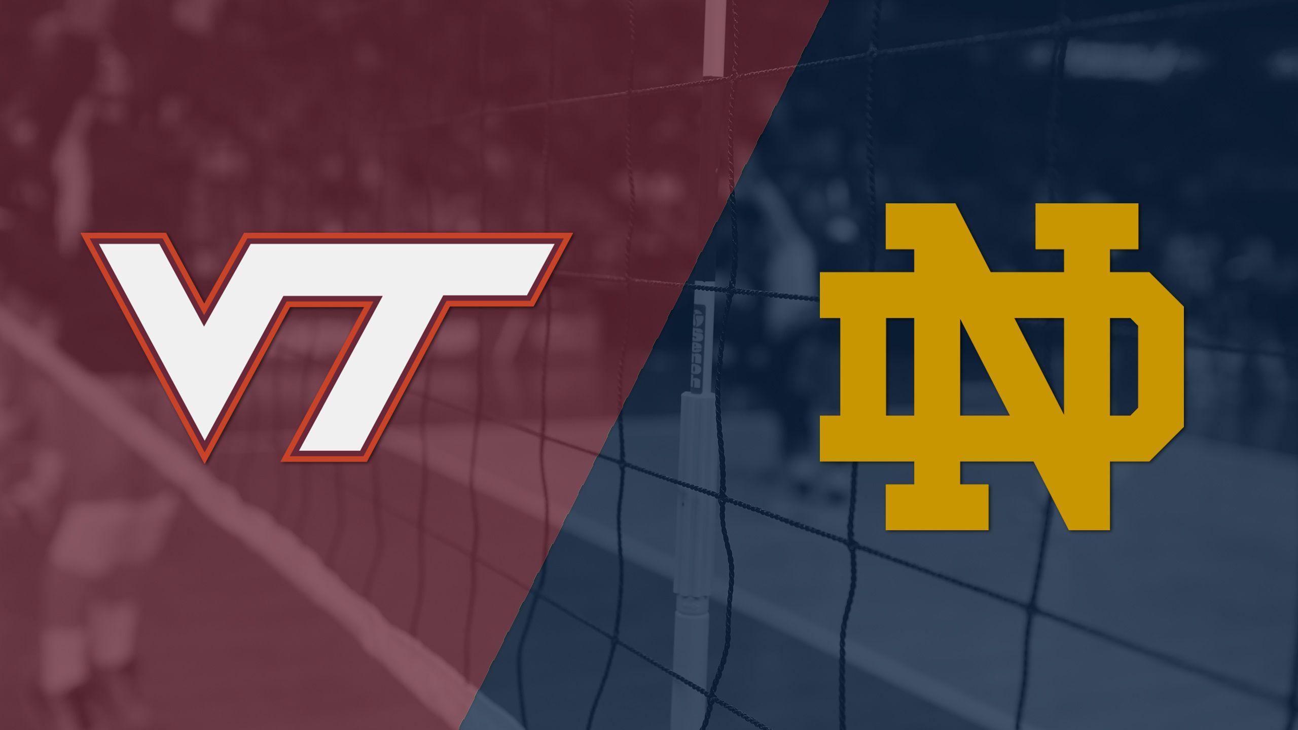 Virginia Tech vs. Notre Dame (W Volleyball)