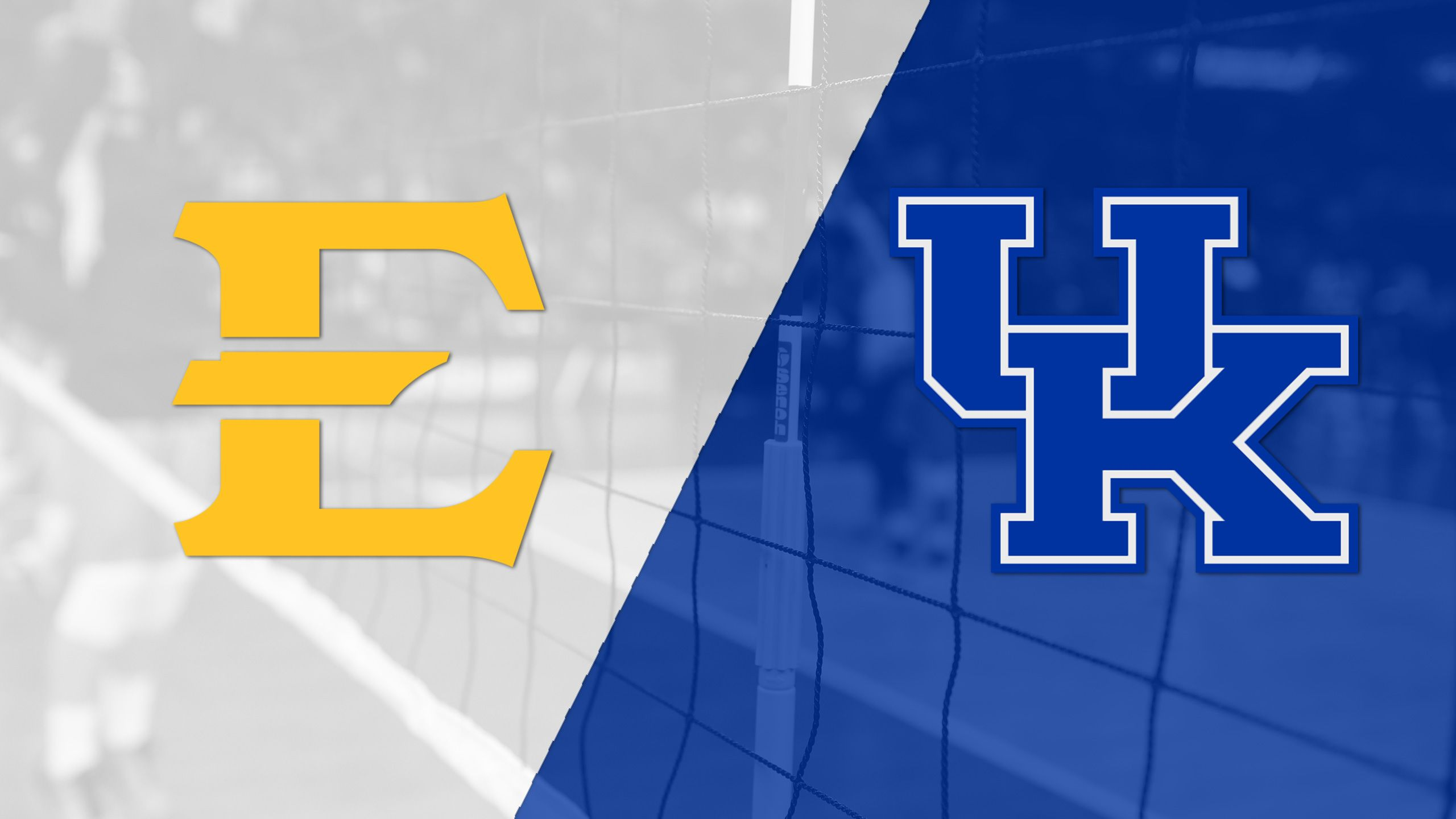 East Tennessee State vs. #4 Kentucky (First Round) (NCAA Division I Women's Volleyball Championship)