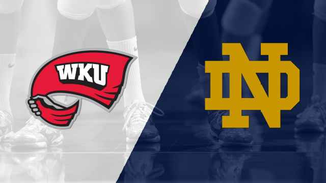 Western Kentucky vs. Notre Dame (First Round) (NCAA Division I Women's Volleyball Championship)
