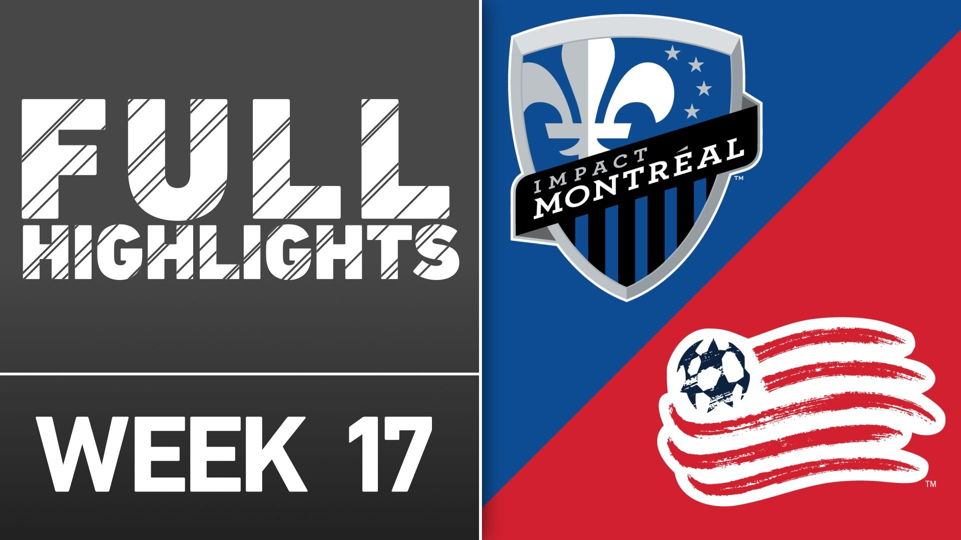 Video via MLS: Montreal Impact 3-2 New England Revs