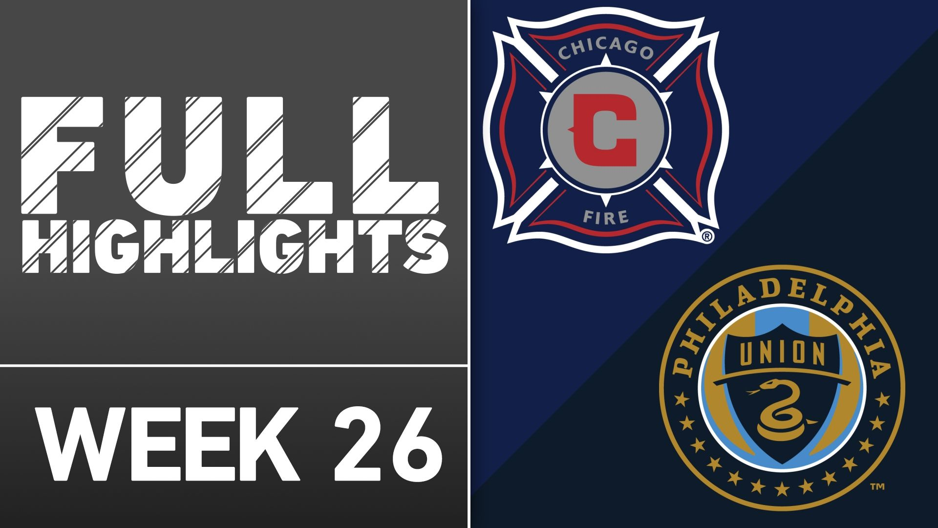 Video via MLS: Chicago 3-0 Philadelphia